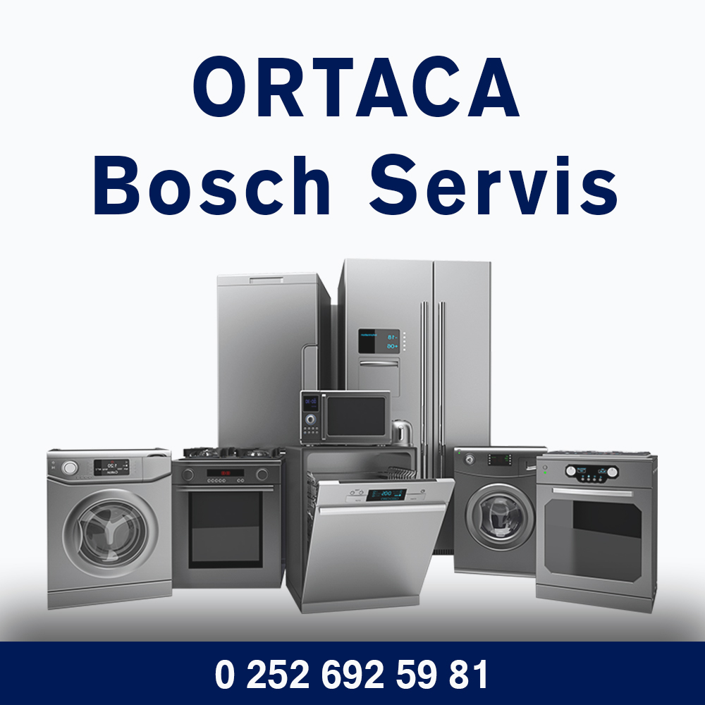 Ortaca Bosch Servisi